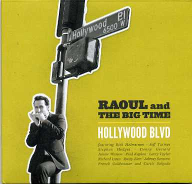Raoul and the Big Time – Hollywood Blvd