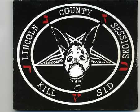 Kill Sid – The Lincoln County Sessions