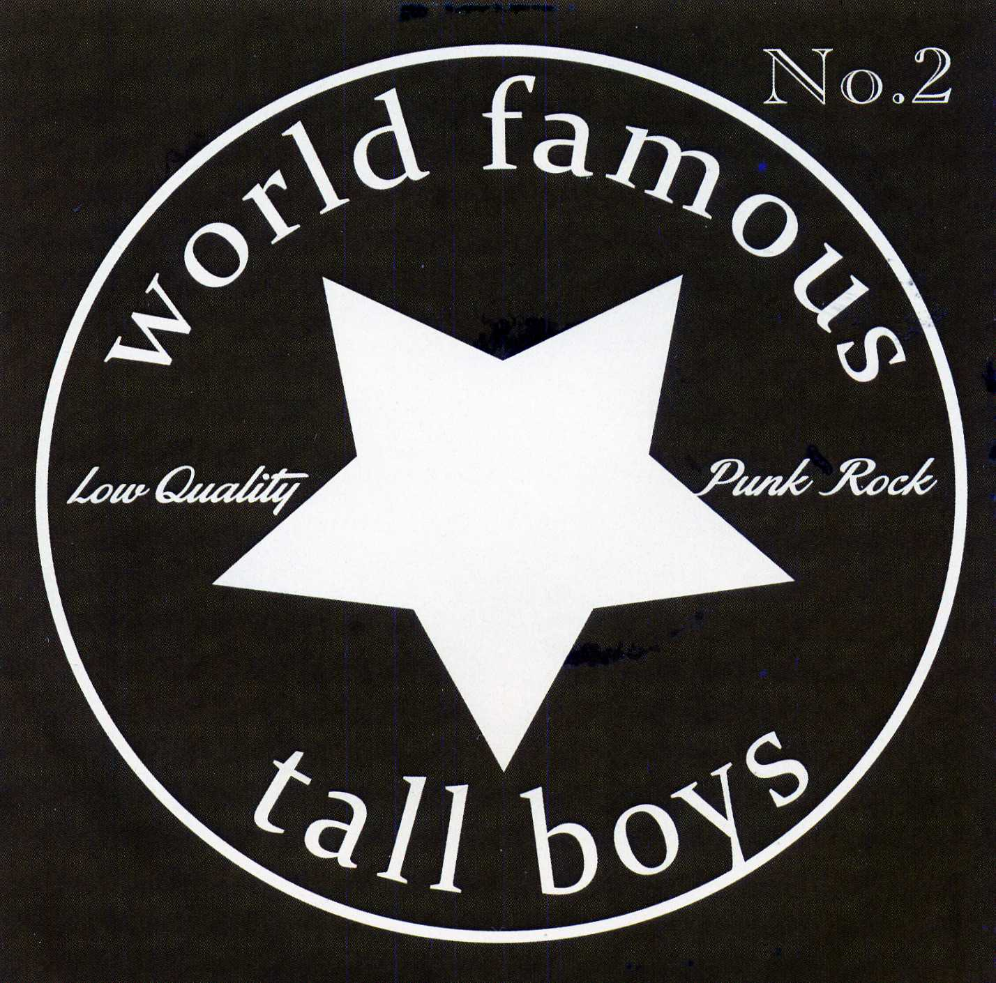 World Famous Tall Boys – No. 2