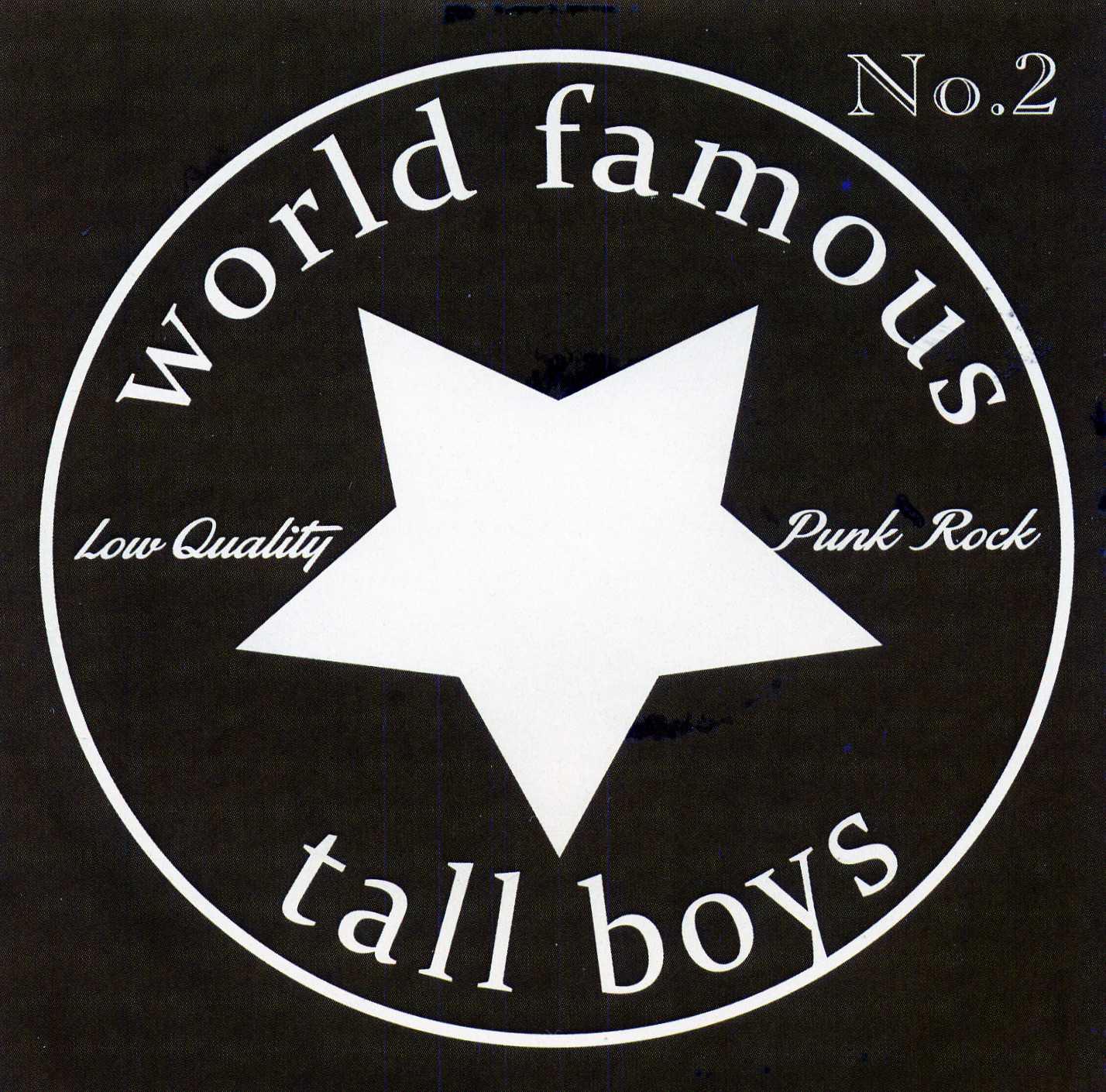 World Famous Tall Boys – No. 2